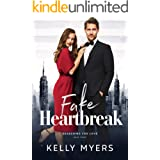 The Fake Heartbreak: A Fake Fiancee Romanic Comedy (Searching for Love Book 3)