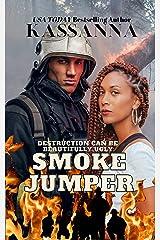 Smoke Jumper Kindle Edition