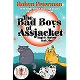 The Bad Boys of Assjacket: Magic and Mayhem Universe: Magic and Mayhem Book 9