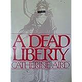 A Dead Liberty