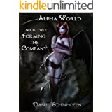 Forming the Company (Alpha World Book 2)