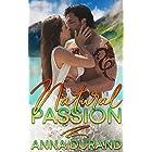 Natural Passion (Au Naturel Trilogy Book 1)