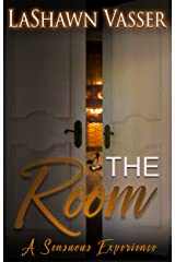 The Room - A Sensuous Experience Kindle Edition