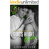 Glass Heart Broken: A Dark High School Bully Romance (Glass Heart Academy Book 2)