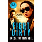 Fight Dirty: A gripping thriller filled with shocking twists (Big Mo Suspense Series Book 2)