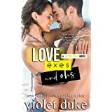 Love, Exes, and Ohs: Isaac & Xoey (Cactus Creek)