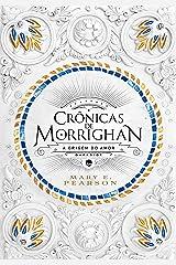 Crônicas de Morrighan: a origem do amor (Portuguese Edition) Kindle Edition