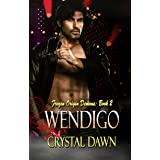 Wendigo (Frozen Origin Demons Book 2)