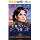 The Name On The List (World War II Brave Women Fiction Book 2)