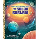 LGB My Little Golden Book About The Solar System: A Little Golden Book