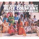 World Spirituality Classics 1 Ecstatic Music Of Turiya Alice Coltrane
