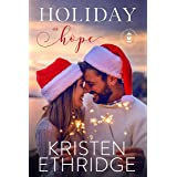 Holiday of Hope : A heartwarming tale that brings together hope and happily-ever-after (Hope and Hearts Romance Book 4)