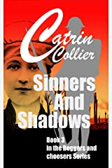 SINNERS & SHADOWS: Book 3 in the Beggars & Choosers series (Beggars and Chooserss) Kindle Edition