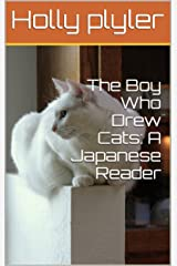 The boy who drew cats: a bilingual book (English Edition) Kindle版