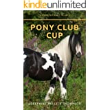 Pony Club Cup (Woodbury Pony Club Book 1)