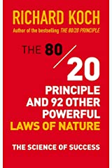 The 80/20 Principle and 92 Other Powerful Laws of Nature: The Science of Success ペーパーバック