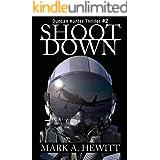Shoot Down (Duncan Hunter Thriller Book 2)