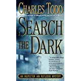 Search the Dark: An Inspector Ian Rutledge Mystery: 3