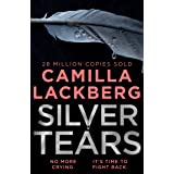 Silver Tears: The gripping new 2021 psychological crime thriller from the No.1 international bestselling author