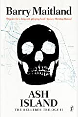 Ash Island: The Belltree Trilogy, Book Two Kindle Edition