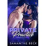 Private Practice (Private Pleasures Book 1)