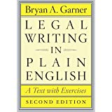 Legal Writing in Plain English, Second Edition: A Text with Exercises (Chicago Guides to Writing, Editing, and Publishing) (E