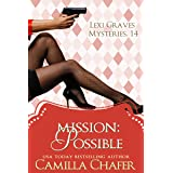 Mission: Possible (Lexi Graves Mysteries Book 14)