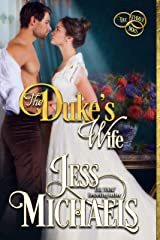 The Duke's Wife (The Three Mrs Book 3) Kindle Edition