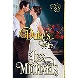 The Duke's Wife (The Three Mrs Book 3)