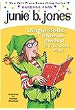 Junie B. Jones #25: Jingle Bells, Batman Smells! (P.S. So Do…