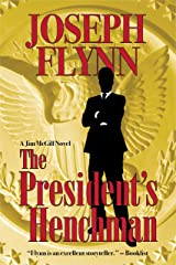 The President's Henchman (Jim McGill series Book 1) Kindle Edition