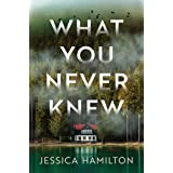 What You Never Knew: A Novel