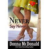 Never Say Never (The Perfect Date Book 2)