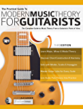 The Practical Guide to Modern Music Theory for Guitarists: T…