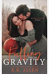 Falling from Gravity (Gravity Series) Kindle Edition