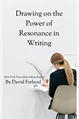 Drawing on the Power of Resonance in Writing Kindle Edition