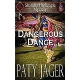 Dangerous Dance (Shandra Higheagle Mystery Book 11)