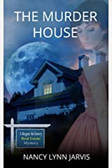 The Murder House: A Regan McHenry Real Estate Mystery (Regan McHenry Real Estate Mysteries Book 5) Kindle Edition