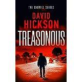 Treasonous: A Gabriel Series Thriller Book 1 (The Gabriel Series)