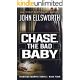 Chase, the Bad Baby: A Legal Thriller (Thaddeus Murfee Legal Thriller Series Book 4)