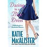 Daring in a Blue Dress (A Matchmaker in Wonderland Novel Book 3)