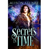 Secrets in Time: Time Travel Romance (Feathers in the Wind: Three Historical Romances of the English Civil War)