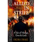Allied in Strife: A Tale of Vikings, Elves and Gods (The Cursed Elves Book 6)