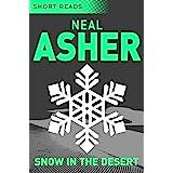 Snow in the Desert: Short Reads