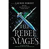 The Rebel Mages/Wandfasted/Light Mage (The Black Witch Chronicles Book 1000)