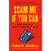 Scam Me If You Can: Simple Strategies to Outsmart Today's Ri…