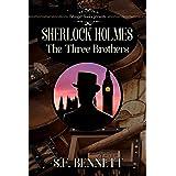 Sherlock Holmes: The Three Brothers