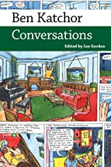 Ben Katchor: Conversations (Conversations With Comic Artists) ペーパーバック