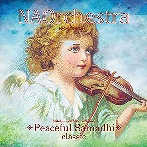 Peaceful Samadhi -Classic-