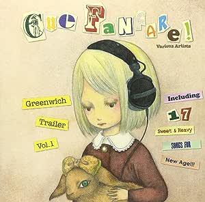 Cue Fanfare!(Greenwich Trailer Vol.1)